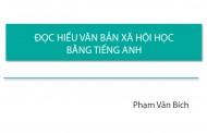 ĐỌC HIỂU VĂN BẢN XÃ HỘI HỌC BẰNG TIẾNG ANH - Phạm Văn Bích