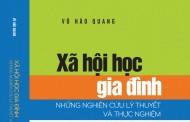 Bìa sách Xã hội học gia đình Những Nghiên Cứu Lý Thuyết Và Thực Nghiệm - Vũ Hào Quang