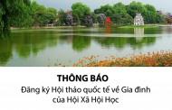 """Phí đăng ký và quy định nộp bài trình bày tại Hội thảo """"The Family in Modern and Global Societies: Persistence and Change""""  đối với diễn giả là người Việt Nam và Hội viên Hội Xã hội học"""