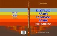 Tóm tắt sách: Phân tầng xã hội và di động xã hội ở Việt Nam hiện nay (NXB Khoa học xã hội. Hà Nội, 5-2018) - Đỗ Thiên Kính
